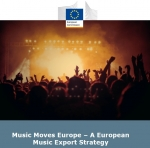 """Studiul """"Music Moves Europe – A European music export strategy"""""""
